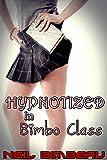 Hypnotized in Bimbo Class