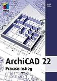 ArchiCAD 22: Praxiseinstieg (mitp Professional) - Dr. Detlef Ridder