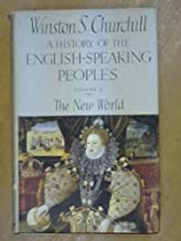 A History of the English Speaking Peoples, Vol. III: The Age of Revolution