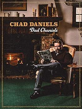 Chad Daniels  Dad Chaniels