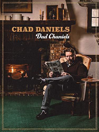 Chad Daniels: Dad Chaniels