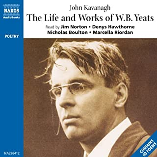 The Life and Works of William Butler Yeats audiobook cover art