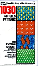 Mon Tricot: Knitting Dictionary: 1030 Stitches, Patterns and Knitting Crochet
