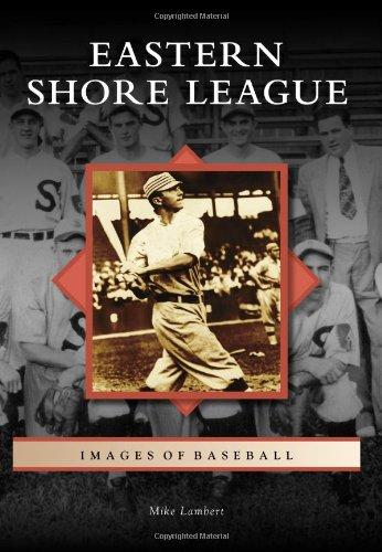 Eastern Shore League (Images of Baseball)