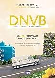 DNVB - Le (re) nouveau du commerce : Entre web & retail, comment les DNVB changent les règles du jeu
