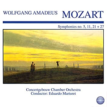 Mozart: Symphonies No. 5, 11, 21 + 27