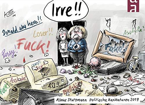 Irre!: Politische Karikaturen 2019