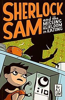 Sherlock Sam and the Missing Heirloom in Katong - Book #1 of the Sherlock Sam