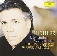 Mahler: Des Knaben Wunderhorn by Thomas Hampson (2010-12-21)