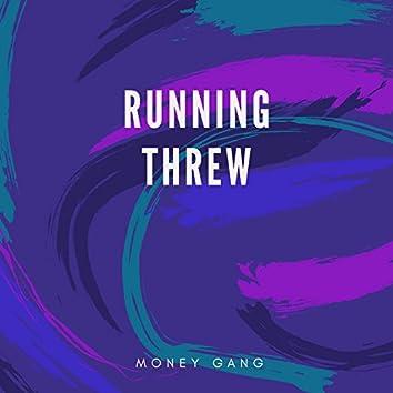 Running Threw