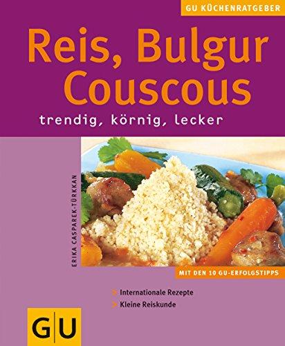 Reis, Couscous, Bulgur