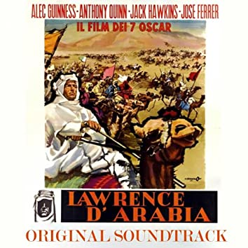 """Lawrence d'Arabia: First Entrance to the Desert / Night and Star / Lawrence and Tafas (Original Soundtrack Theme from """"Lawrence of Arabia"""")"""