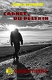 Chemin de Compostelle Carnet du Pèlerin Camino Primitivo: Cahier journal avec créanciale par étape de 100 pages 12.85 x 19.84 Cm Idéal pour votre Pèlerinage sur le Chemin Primitivo !