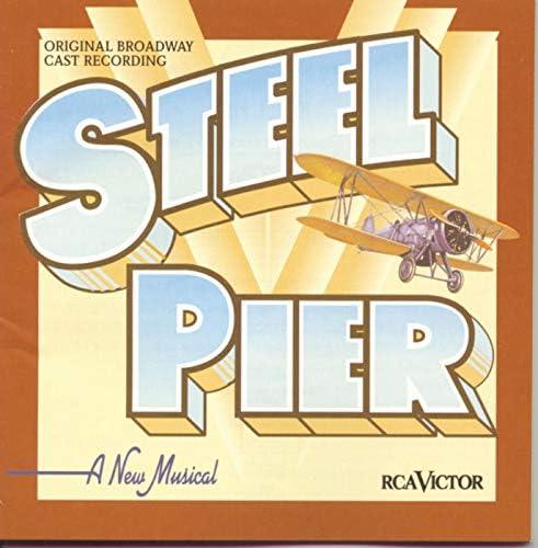Original Broadway Cast of Steel Pier