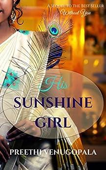 His Sunshine Girl (Sreepuram Series Book 2) by [Preethi Venugopala]