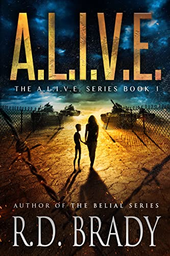 A.L.I.V.E.: A Genetic Engineering Thriller (The A.L.I.V.E. Series Book 1) by [R.D. Brady]