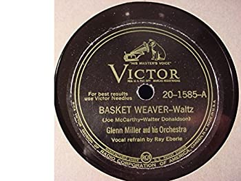 Glenn Miller  Basket Weaver Man  and  On A Little Street In Singapore  78 Record on RCA Victor EXCELLENT xxx