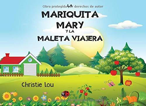 LA MARIQUITA MARY Y LA MALETA VIAJERA