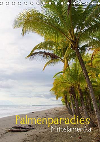 Palmenparadies - Mittelamerika (Tischkalender 2021 DIN A5 hoch)