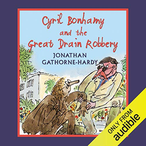 Cyril Bonhamy and the Great Drain Robbery cover art