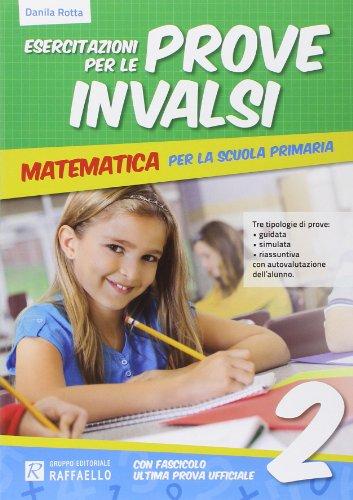 Esercitazione per le prove INVALSI. Matematica. Per la 2ª classe elementare