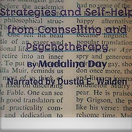 Strategies and Self-Help from Counselling and Psychotherapy Audiobook By Madalina Day cover art