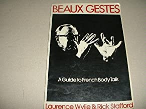 Beaux Gestes: A Guide to French Body Talk