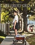 The Firefly Girls