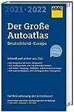 ADAC Der Große AutoAtlas 2021/2021 1:300 000 - Deutschland, Österreich: Schweiz 1:301 000 und Europa 1:750 000 (ADAC Atlanten)