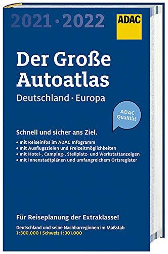 Großer ADAC Autoatlas 2021/2022, Deutschland 1:300 000, Europa 1:750 000 (ADAC Atlanten)