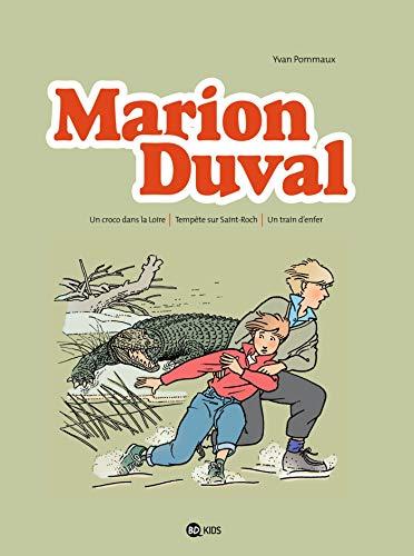 Marion Duval intégrale, Tome 02: Un croco dans la Loire - Tempête sur Saint-Roch - Un train d'enfer