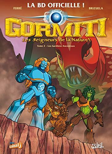 Gormiti T02: Les Gardiens ancestraux