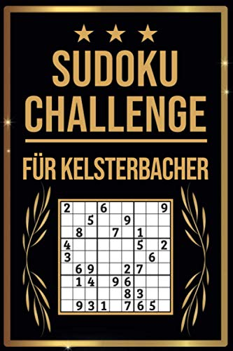 SUDOKU Challenge für Kelsterbacher: Sudoku Buch I 300 Rätsel inkl. Anleitungen & Lösungen I Leicht bis Schwer I A5 I Tolles Geschenk für Kelsterbacher