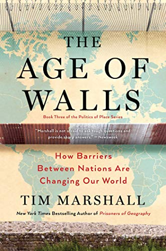 Image of The Age of Walls: How Barriers Between Nations Are Changing Our World (3) (Politics of Place)