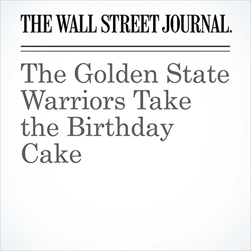 The Golden State Warriors Take the Birthday Cake copertina