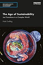 The Age of Sustainability: Just Transitions in a Complex World (Routledge Studies in Sustainable Development)