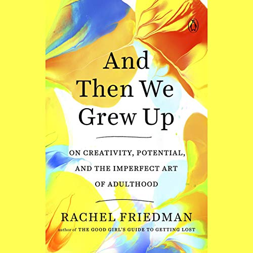 And Then We Grew Up audiobook cover art