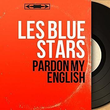 Pardon My English (Mono Version)