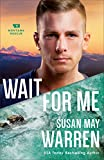 Wait for Me (Montana Rescue Book #6) helicopter Apr, 2021