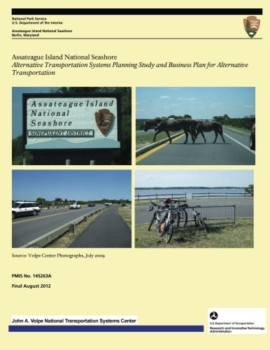 Assateague Island National Seashore: Alternative Transportation Systems Planning Study and Business Plan for Alternative Transportation