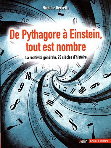 De Pythagore a Einstein, tout est nombre