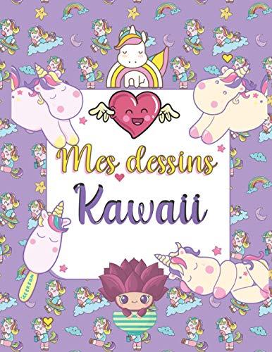 Mes dessins kawaii: étape par étape pour les enfants
