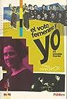 EL VOTO FEMENINO Y YO - MI PECADO MORTAL par Campoamor