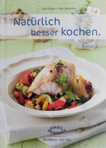 Natürlich besser kochen, Band 2