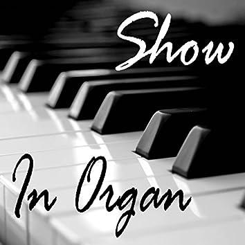 Show In Organ