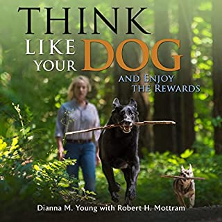 Think Like Your Dog and Enjoy the Rewards cover art