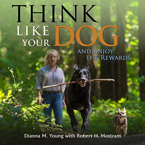 Think Like Your Dog and Enjoy the Rewards audiobook cover art
