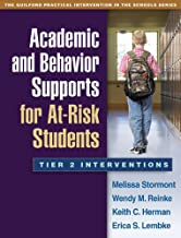 Academic and Behavior Supports for At-Risk Students: Tier 2 Interventions (The Guilford Practical Intervention in the Schools Series)