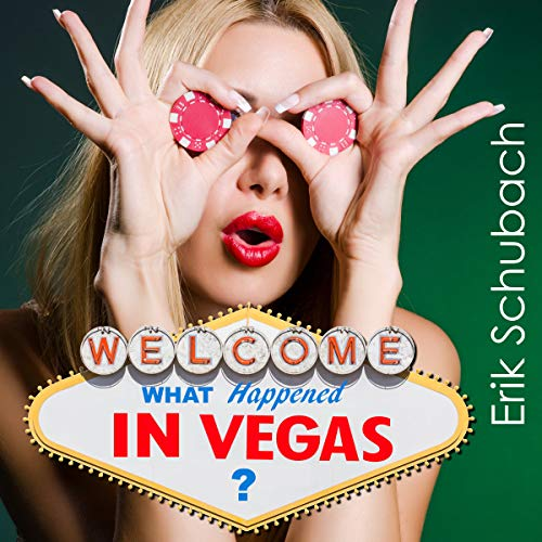 What Happened In Vegas? (Music of the Soul Shorts, book 5) - Erik Schubach
