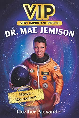 VIP: Dr. Mae Jemison: Brave Rocketeer (English Edition)